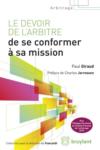 Couverture de l'ouvrage Le devoir de l'arbitre de se conformer a sa mission